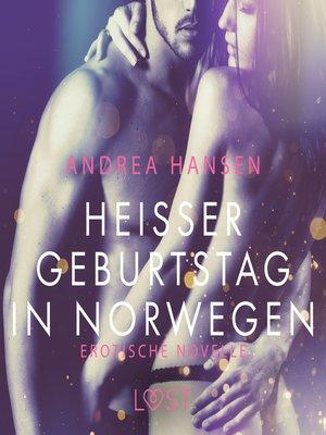 cover image of Heißer Geburtstag in Norwegen