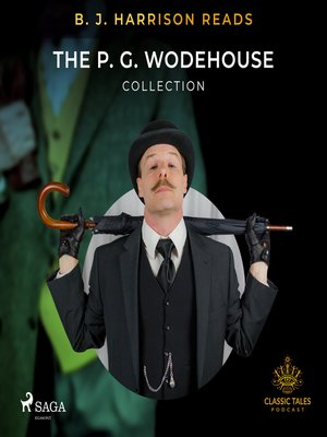 cover image of B. J. Harrison Reads the P. G. Wodehouse Collection