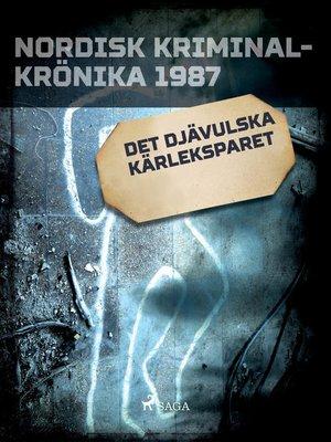 cover image of Det djävulska kärleksparet