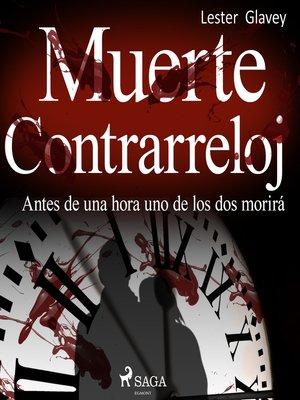 cover image of Muerte a contrarreloj