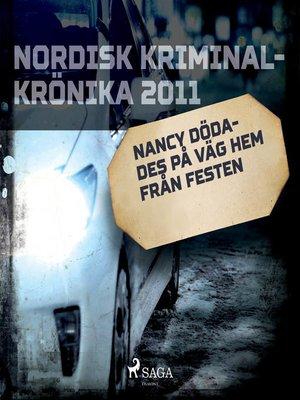 cover image of Nancy dödades på väg hem från festen