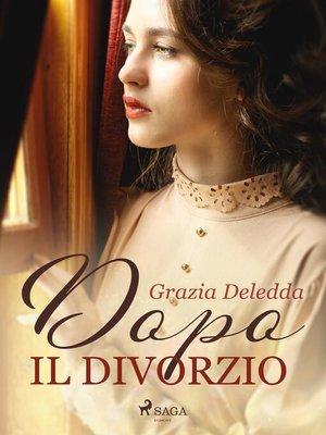 cover image of Dopo il divorzio
