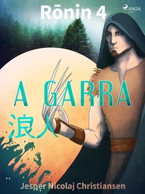 cover image of Ronin 4--A garra