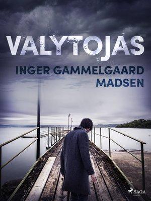 cover image of Valytojas