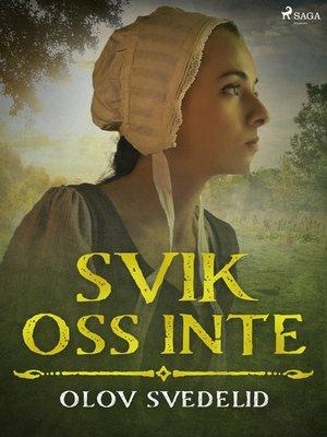 cover image of Svik oss inte