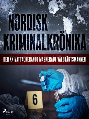 cover image of Den knivattackerande maskerade våldtäktsmannen