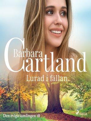 cover image of Lurad i fällan
