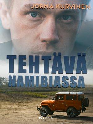 cover image of Tehtävä Namibiassa