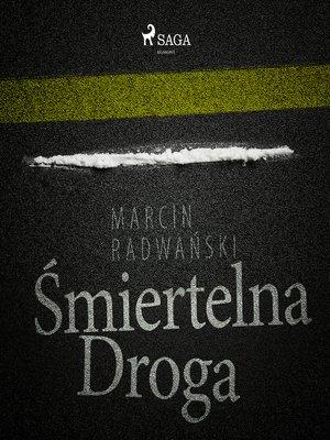 cover image of Śmiertelna droga
