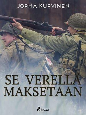 cover image of Se verellä maksetaan