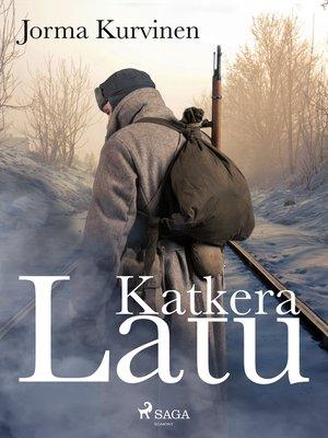 cover image of Katkeralatu