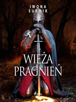 cover image of Wieża pragnień