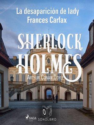 cover image of La desparición de Lady Frances Carfax