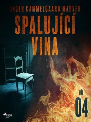 cover image of Spalující vina--Díl 4