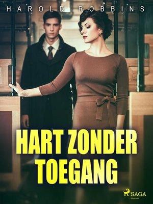 cover image of Hart zonder toegang