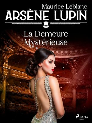 cover image of Arsène Lupin — La Demeure Mystérieuse