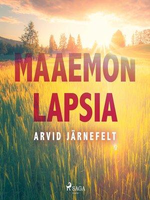 cover image of Maaemon lapsia