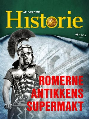 cover image of Romerne--Antikkens supermakt