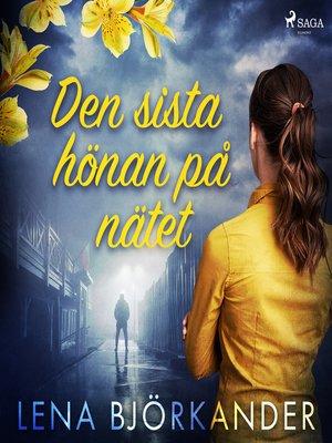 cover image of Den sista hönan på nätet