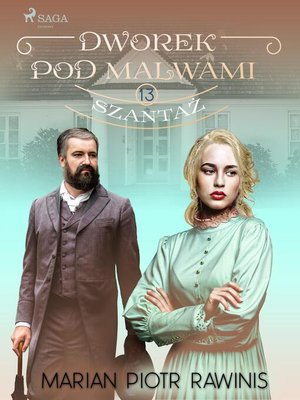 cover image of Dworek pod Malwami 13--Szantaż
