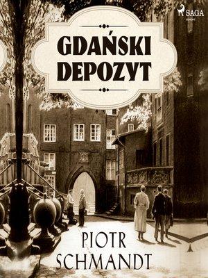 cover image of Gdański depozyt