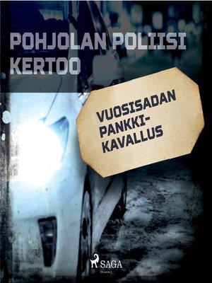 cover image of Vuosisadan pankkikavallus