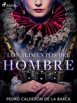 cover image of Los alimentos del hombre