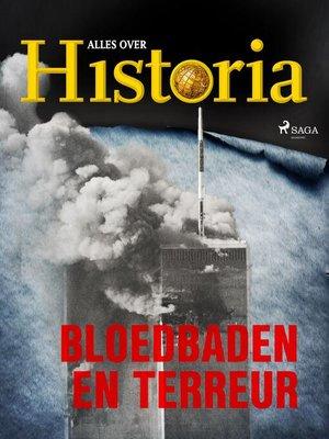 cover image of Bloedbaden en terreur
