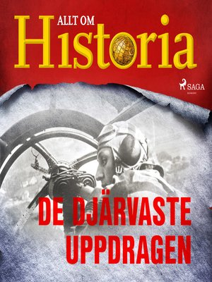 cover image of De djärvaste uppdragen