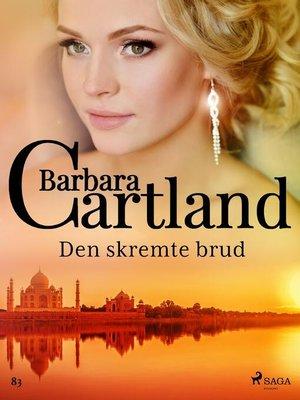 cover image of Den skremte brud
