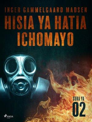 cover image of Hisia ya Hatia Ichomayo--Sura ya 2