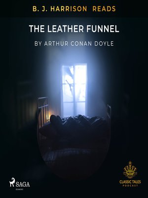 cover image of B. J. Harrison Reads the Leather Funnel