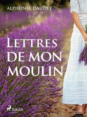 cover image of Lettres de mon moulin