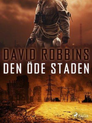 cover image of Den öde staden