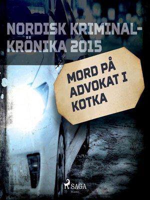 cover image of Mord på advokat i Kotka