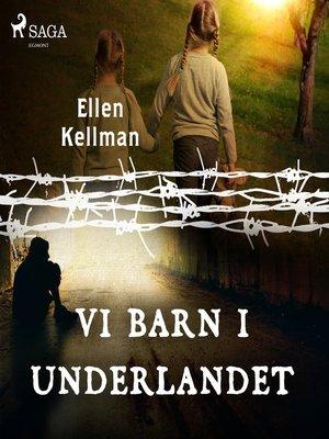 cover image of Vi barn i underlandet