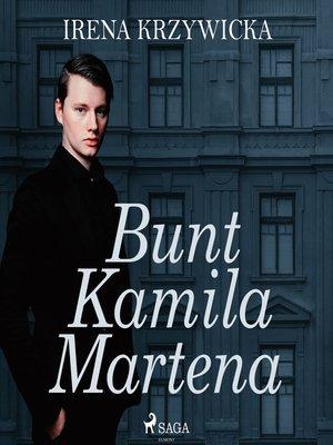 cover image of Bunt Kamila Martena