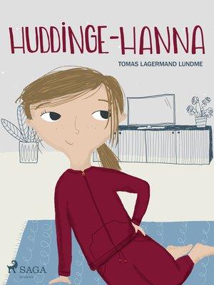 cover image of Huddinge-Hanna