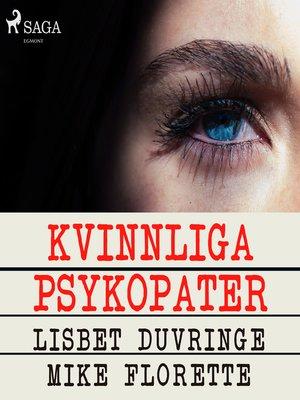 cover image of Kvinnliga psykopater