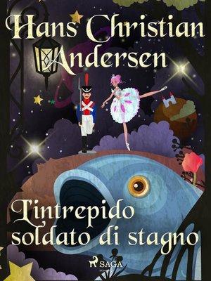 cover image of L'intrepido soldato di stagno