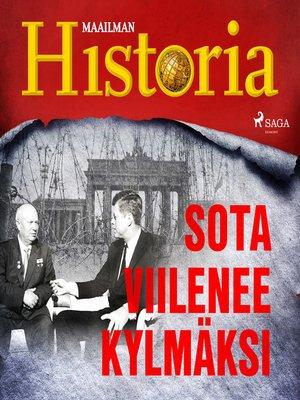 cover image of Sota viilenee kylmäksi