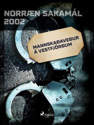 cover image of Mannskaðaveður á Vestfjörðum