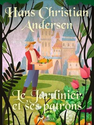 cover image of Le Jardinier et ses patrons