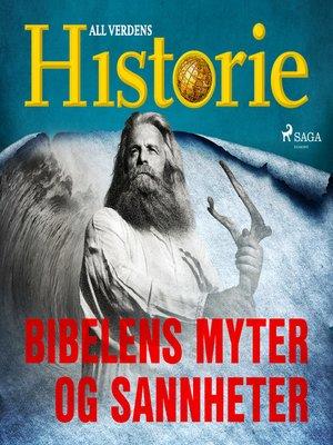 cover image of Bibelens myter og sannheter