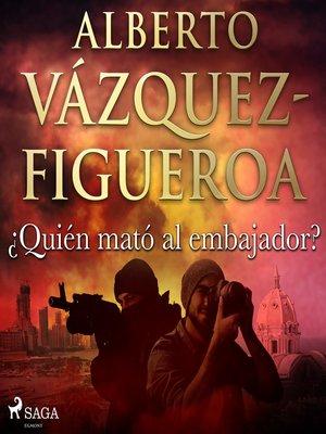cover image of ¿Quién mató al embajador?