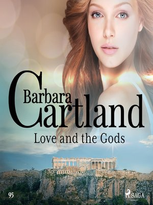 cover image of Love and the Gods (Barbara Cartland's Pink Collection 95)