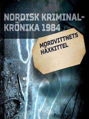 cover image of Mordvittnets häxkittel