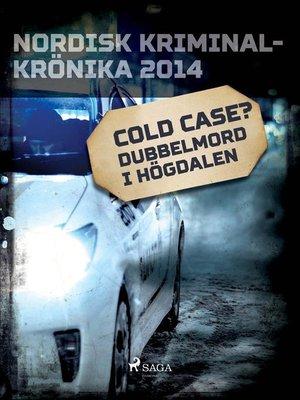 cover image of Cold case? Dubbelmord i Högdalen