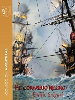 cover image of El Corsario negro--Dramatizado
