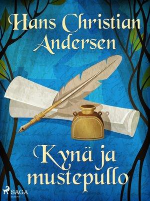 cover image of Kynä ja mustepullo